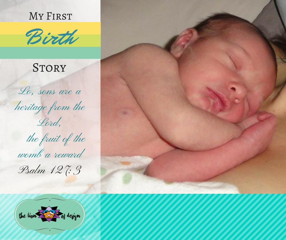 Birth Story #1
