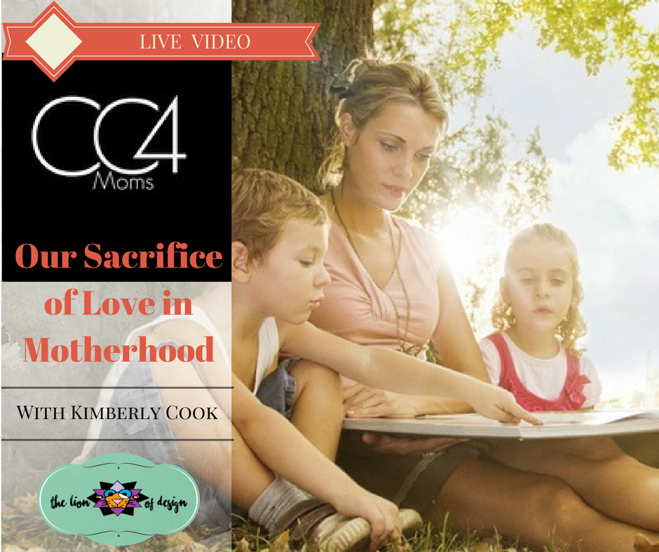 Our Sacrifice of Love in Motherhood