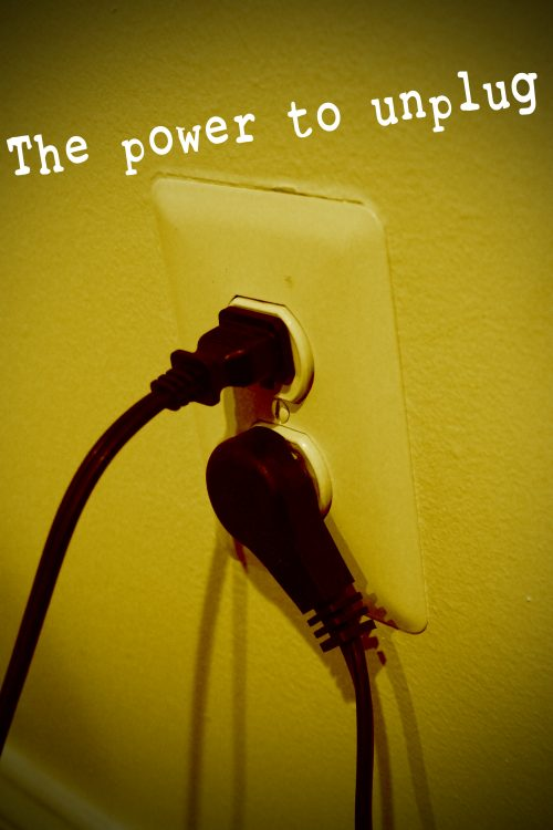 The Power to Unplug