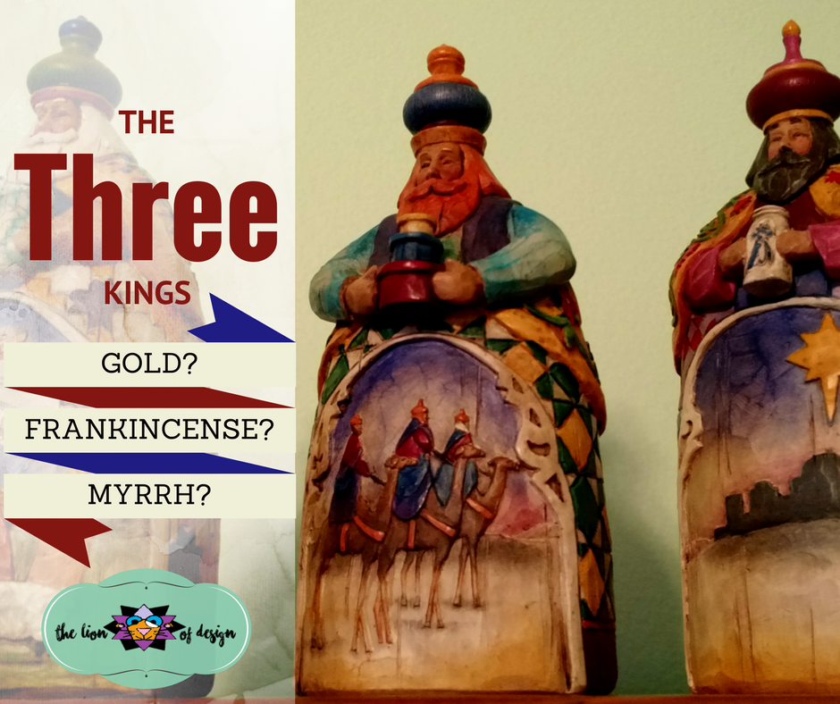 Three Kings Day and the Gifts of The Magi