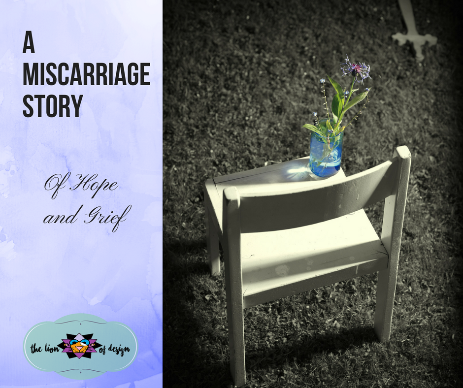 A Miscarriage Story