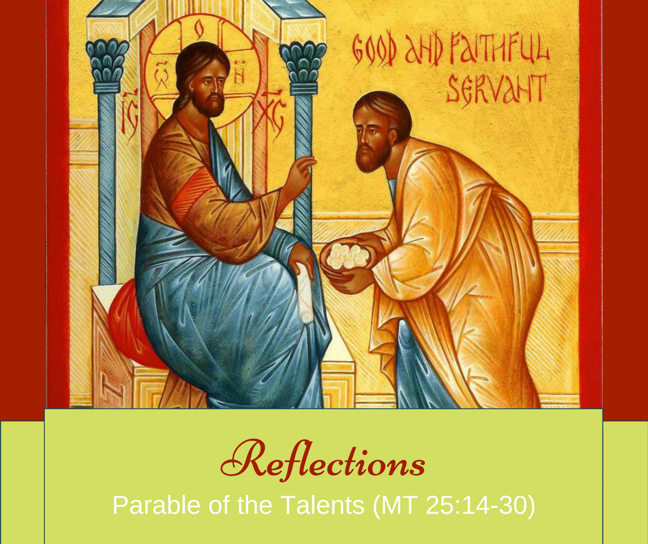 Gospel Reflections – Parable of the Talents