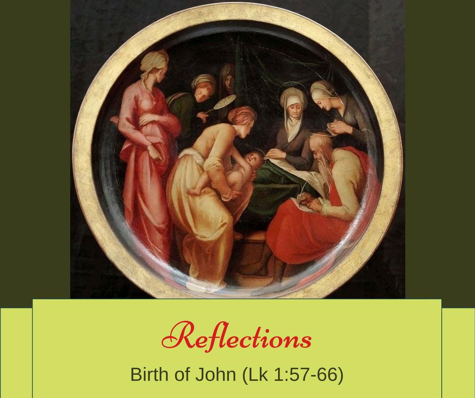 Gospel Reflections – Birth of John