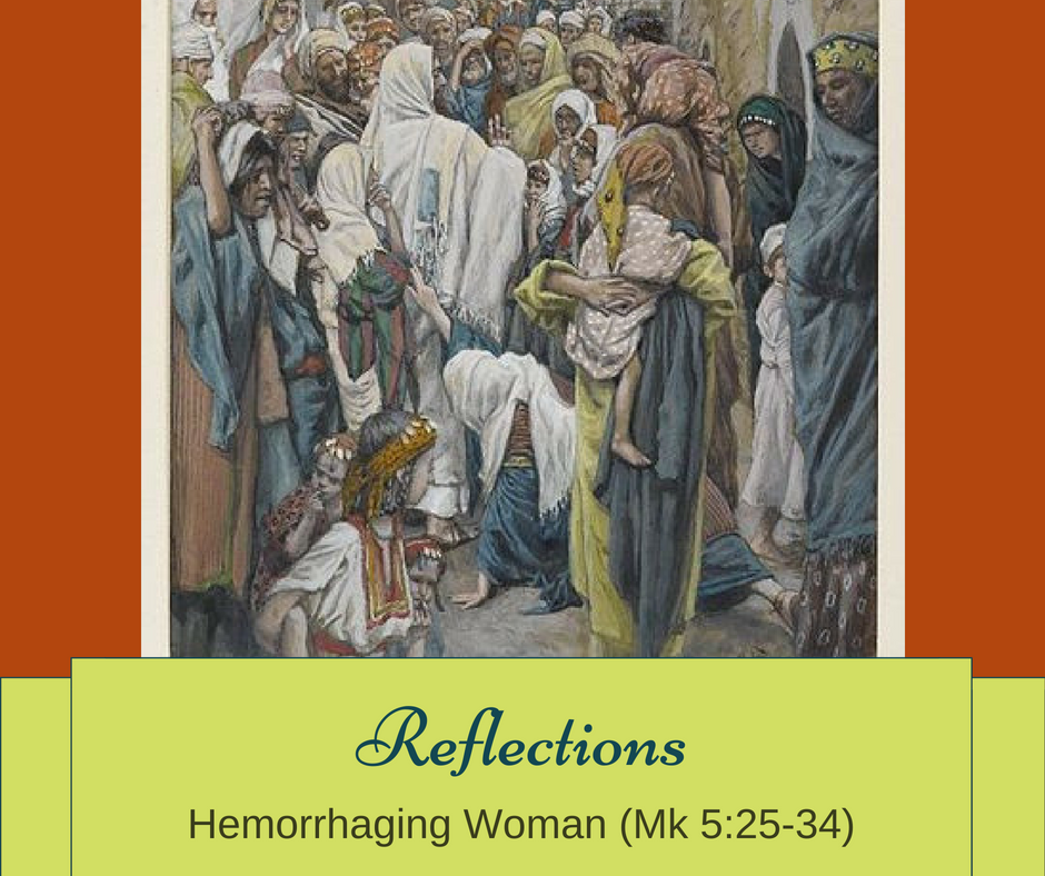 Gospel Reflection – Hemorrhaging Woman