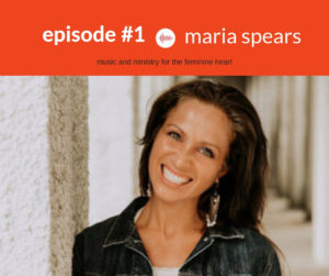 Podcast Interview with Maria Spears