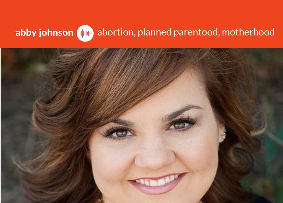 Podcast #5: Abortion, Planned Parenthood, Motherhood