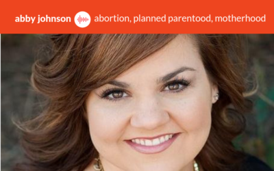 Podcast #5: Abby Johnson – Planned Parenthood Director to Catholic Convert