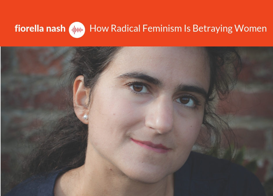 Podcast #7: Fiorella Nash – The Abolition Of Woman